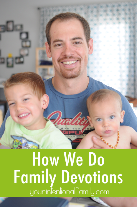 how we do family devotions your intentional family_edited-1