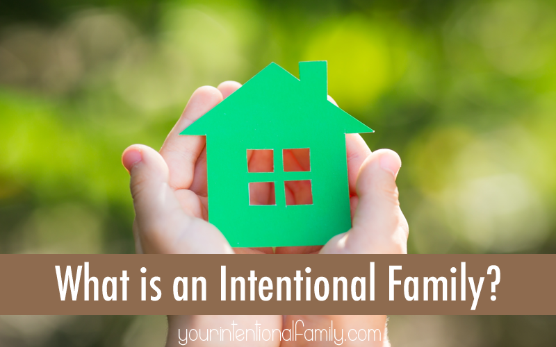 What is an Intentional Family_edited-1