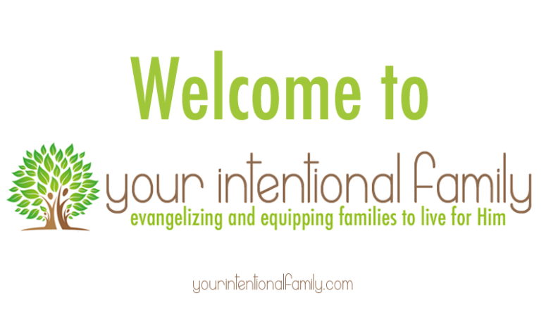 Welcome to Your Intentional Family!