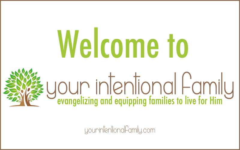 welcome to your intentional family