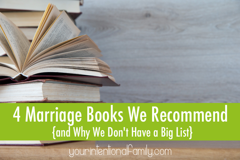 4 Marriage Books We Recommend {and why we don't have a big list}!