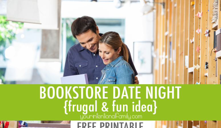 A bookstore date night idea that's frugal and so fun! Plus a FREE printable!