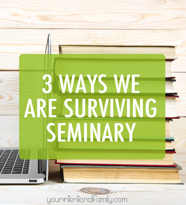 3 Ways We are Surviving Seminary