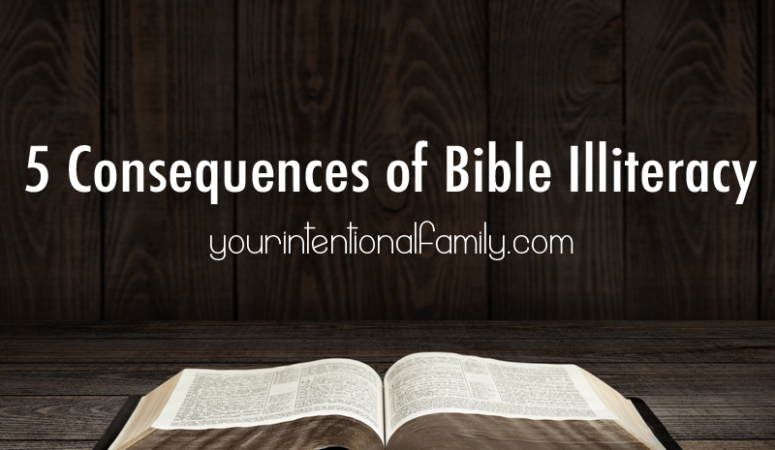 5 Consequences of Bible Illiteracy.
