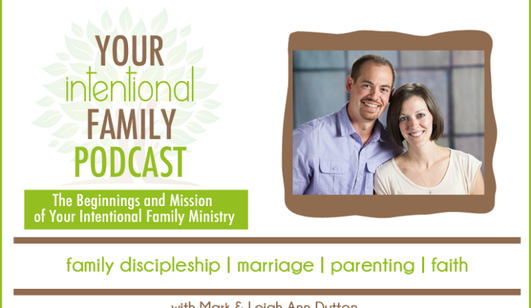 The Beginnings and Mission of Your Intentional Family Ministry