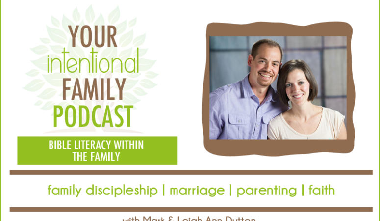 YIFP #003: Bible Literacy Within the Family