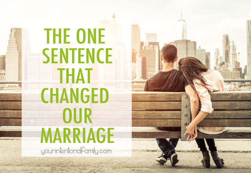 The One Sentence that Changed Our Marriage