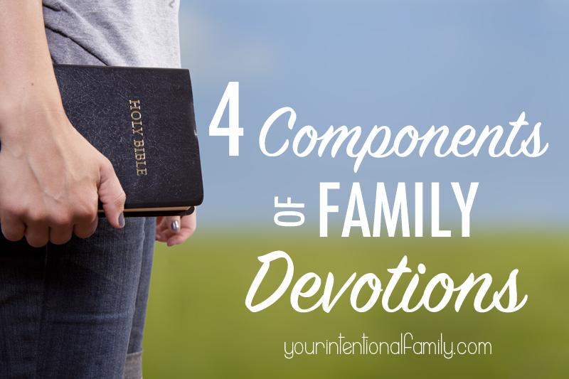 4 Components of Family Devotions