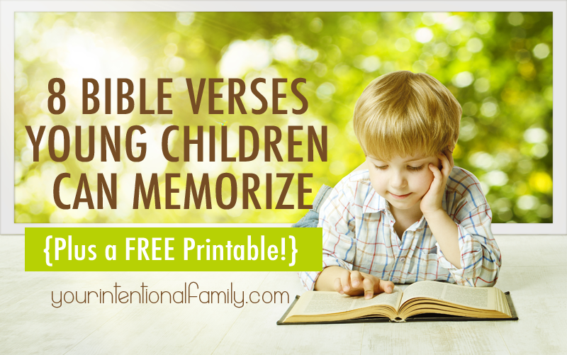 8 Bible Verses Young Children Can Memorize {Plus a FREE Printable!}