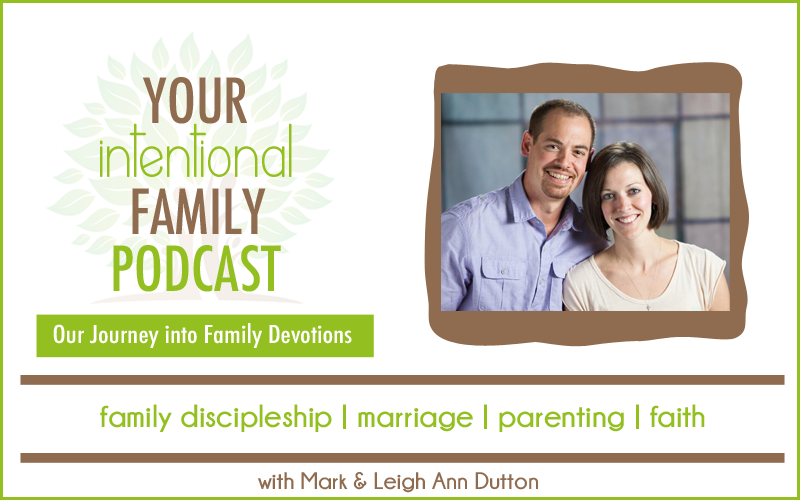 YIFP #007: Our Journey into Family Devotions