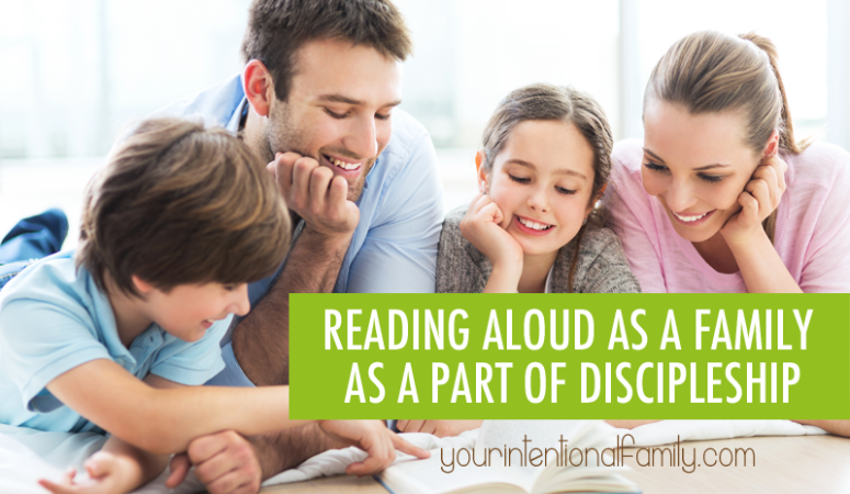 reading aloud as a family as a part of discipleship!