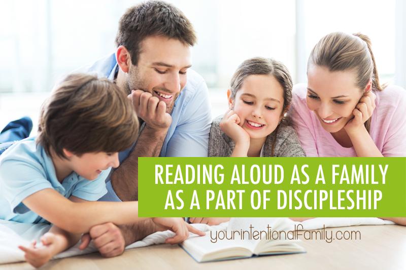reading aloud as a family as a part of discipleship!
