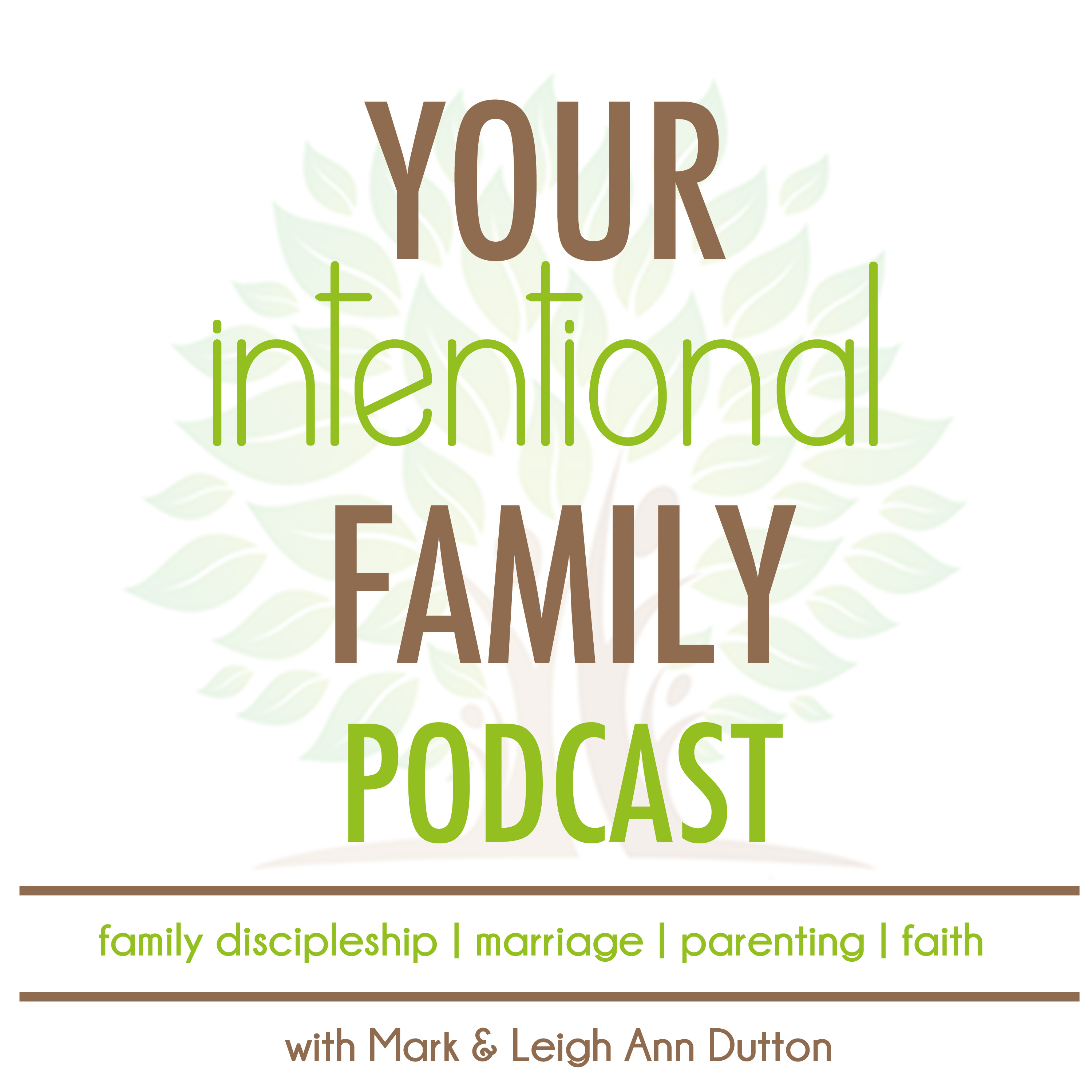 Your Intentional Family Podcast: Evangelizing & Equipping Families to Live for Him